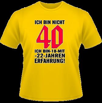 Ich bin nicht 40... T-Shirt