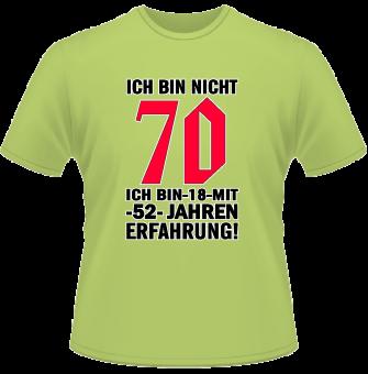 Ich bin nicht 70... T-Shirt
